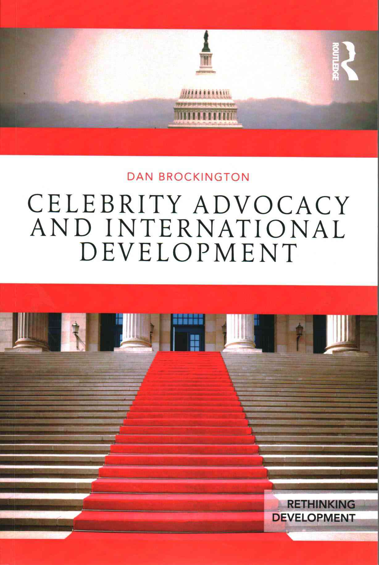 Celebrity Advocacy and International Development By Brockington, Daniel